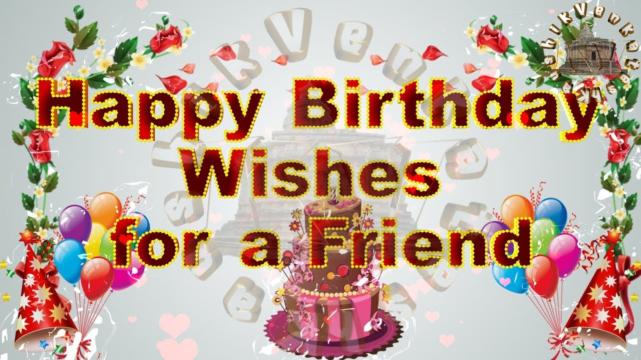 2019 Birthday Wishes For Best Friend Images Download
