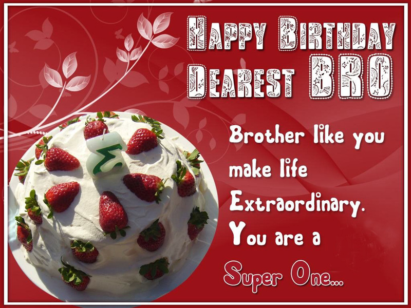 Birthday Wishes For Brother In English One Line 2019