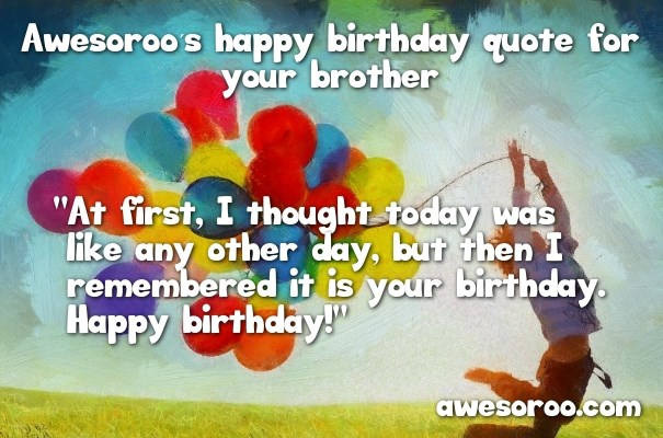 Happy Birthday Wishes For Brother Status In English