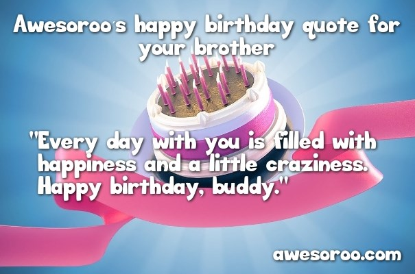 Latest Birthday Wishes For Brother In English One Line