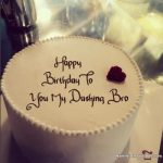 Latest Happy Birthday Cake Images With Wishes For Brother In Law
