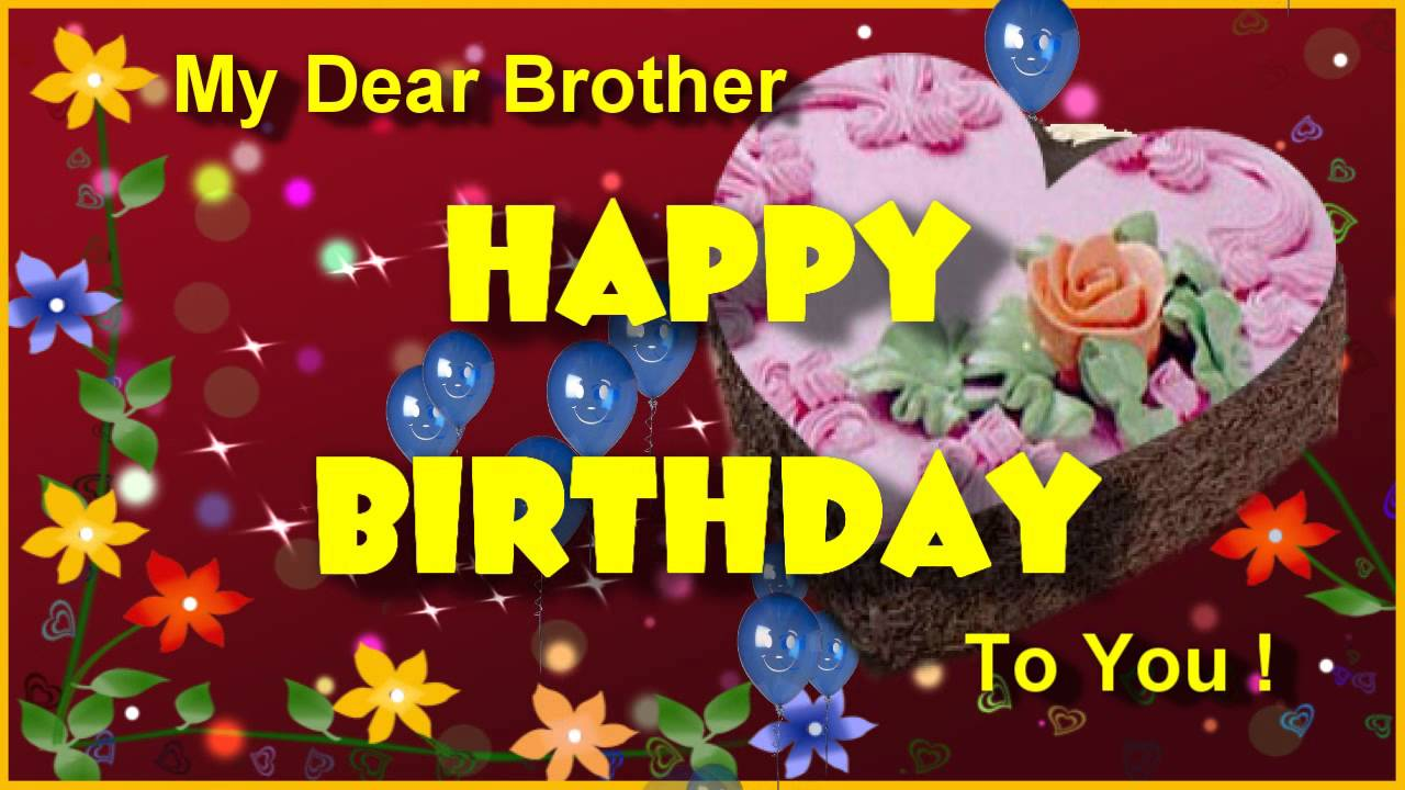 Latest Happy Birthday Wishes For Brother In English