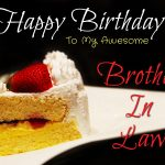 Funny Birthday Wishes For Brother In Law Images 2019