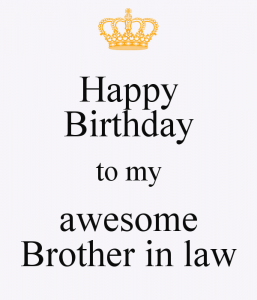 Funny Birthday Wishes For Brother In Law Images Latest