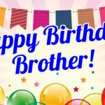Happy Birthday Wishes For Brother Images Free Download 2019